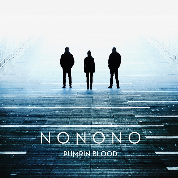 NONONO-Pumpin-Blood