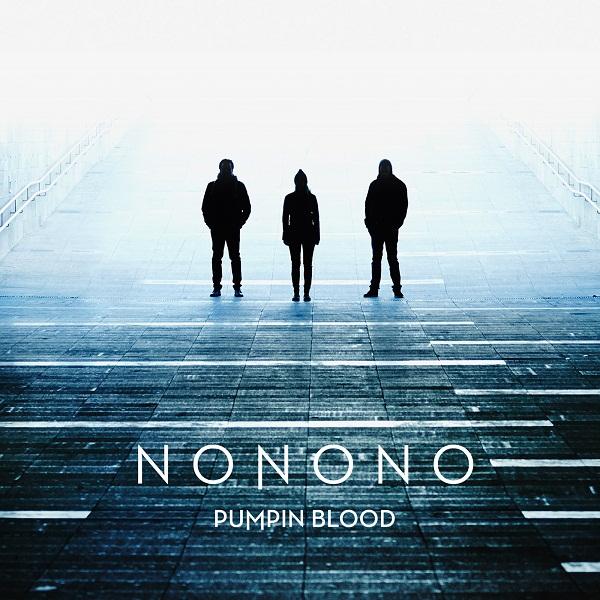 NONONO-Pumpin-Blood